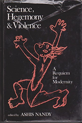 9780195622201: Science, Hegemony and Violence: A Requiem for Modernity
