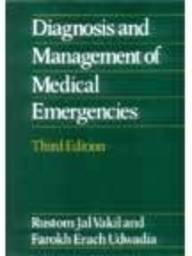 Diagnosis and Management of Medical Emergencies: Vakil, R.J., Udwadia, Farokh Erach