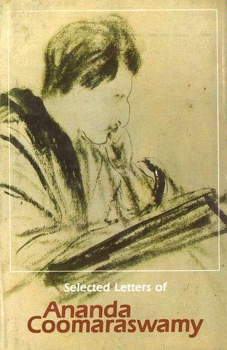 9780195623062: Selected Letters of Ananda K. Coomaraswamy