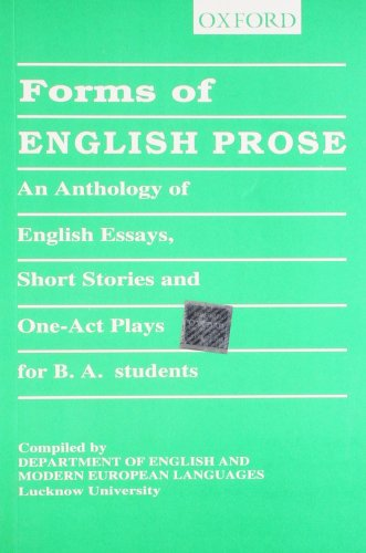 FORMS OF ENGLISH PROSE: LUCKNOW, UNIV OF