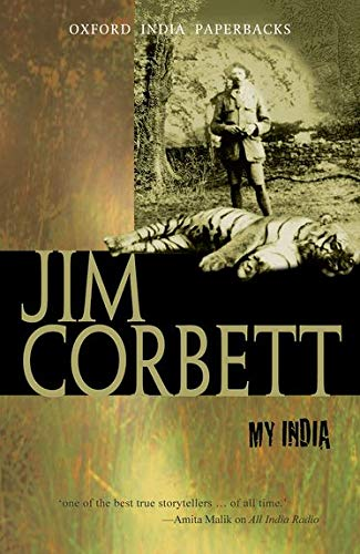 My India (Oxford India Paperbacks) (9780195623413) by Corbett, Jim