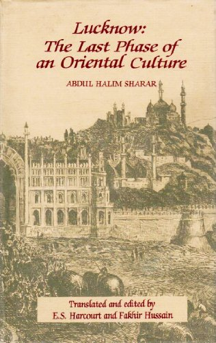 9780195623642: Lucknow: The Last Phase of an Oriental Culture