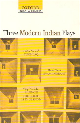 Three modern Indian plays (Oxford India Paperbacks) (019562372X) by Girish Karnad; Badal Sircar; Vijay Tendulkar