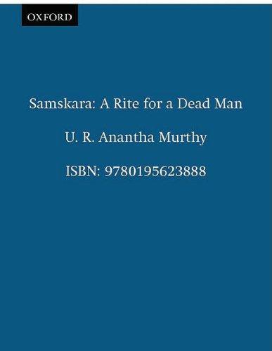 9780195623888: Samskara: A Rite for a Dead Man (Oxford India Paperbacks)