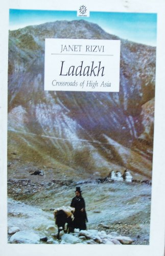 9780195623901: Ladakh: Crossroads of High Asia (Oxford Paperbacks)