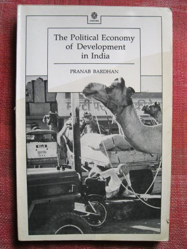 9780195624229: The Political Economy of Development in India (Oxford India Paperbacks)