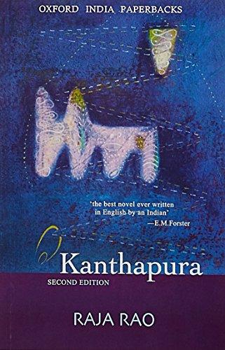 Kanthapura (Oxford India Paperbacks): Raja Rao