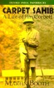 9780195624861: Carpet Sahib - A Life of Jim Corbett