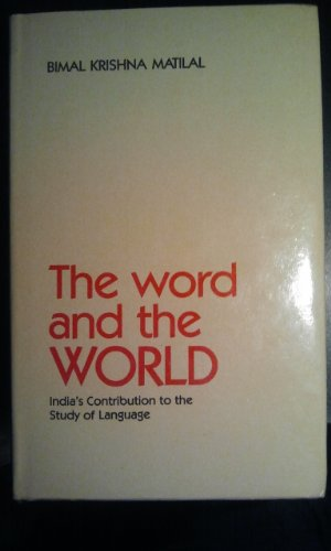 9780195625158: The Word and the World: India's Contribution to the Study of Language