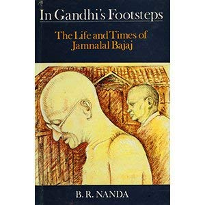 In Gandhi's Footsteps: Life and Times of: Nanda, B.R.