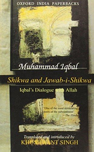 9780195625608: Shikwa and Jawab-i-Shikwa (Complaint and Answer): Iqbal's Dialogue with Allah (Oxford India Paperbacks)