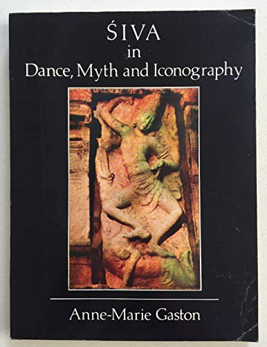 SIVA in Dance, Myth and iconography: Anne-Marie Gaston