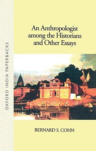 9780195626162: An Anthropologist Among the Historians and Other Essays (Oxford India Paperbacks)