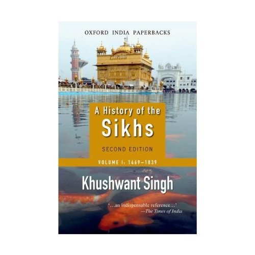9780195626438: A History of the Sikhs, Vol. 1: 1469-1839