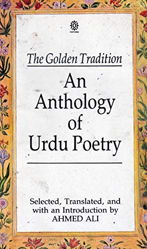 9780195628029: The Golden Tradition: An Anthology Of Urdu Poetry