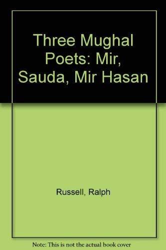 9780195628500: Three Mughal Poets: Mir, Sauda, Mir Hasan
