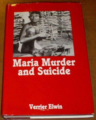 Maria murder and suicide.: Elwin, Verrier.