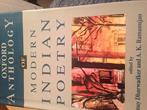 The Oxford Anthology of Modern Indian Poetry
