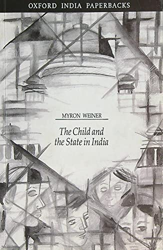 9780195629200: The Child and the State in India