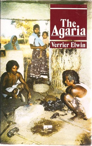 The Agaria: Verrier Elwin