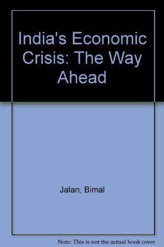 9780195629651: India's Economic Crisis: The Way Ahead