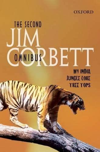 The Second Jim Corbett Omnibus: `My India',: Jim Corbett