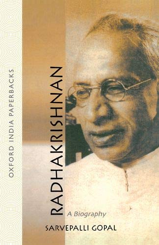 9780195629996: Radhakrishnan: A Biography (Oxford India Paperbacks)