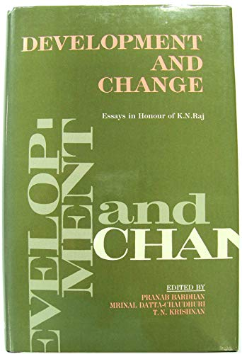 Development and Change: Essays in Honour of: PRANAB BARDHAN &
