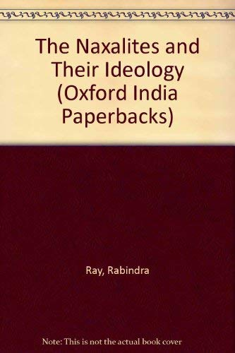 9780195631258: The Naxalites and their Ideology (Oxford India Paperbacks)