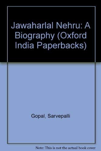 9780195631746: Jawaharlal Nehru: A Biography (Oxford India Paperbacks)