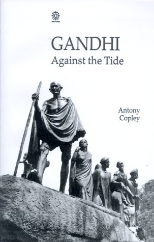 9780195631906: Gandhi: Against the Tide