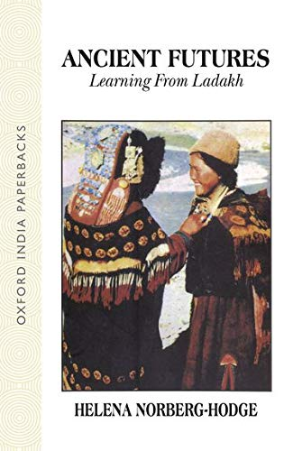 9780195631968: Title: Ancient Futures Learning From Ladakh Oxford India