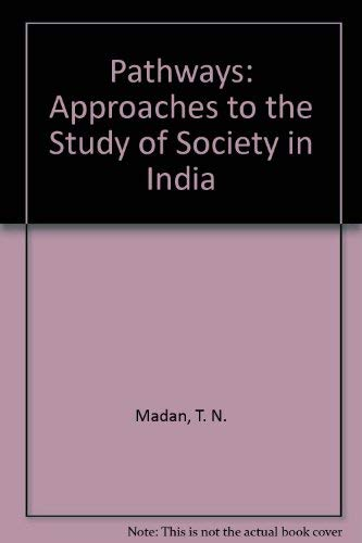 9780195632118: Pathways: Approaches to the Study of Society in India