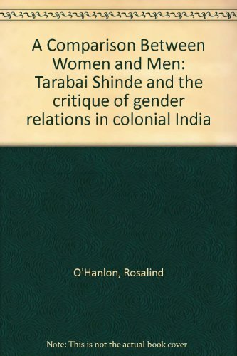 9780195632668: A Comparison Between Women and Men: Tarabai Shinde and the critique of gender relations in colonial India