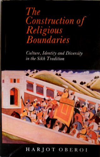 9780195632880: The Construction of Religious Boundaries: Culture, Identity and Diversity in the Sikh Tradition