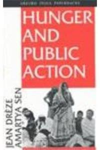9780195632910: Hunger and Public Action.