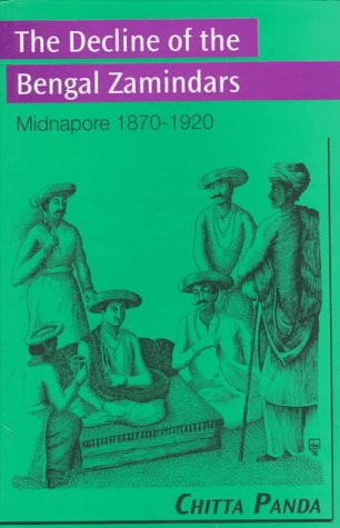 9780195632958: The Decline of the Bengal Zamindars: Midnapore 1870-1920