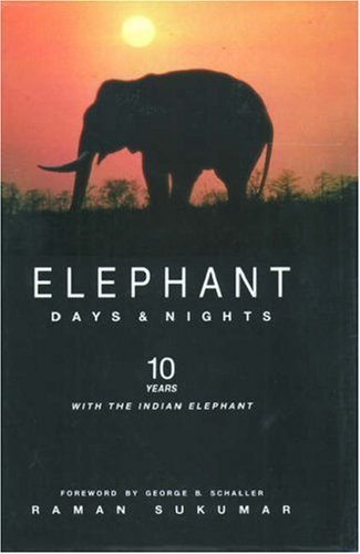 9780195633481: Elephant Days and Nights: Ten Years with the Indian Elephant