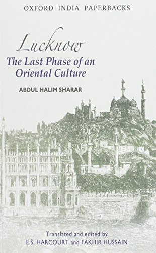 9780195633757: Lucknow: The Last Phase of an Oriental Culture (Oxford India Paperbacks)