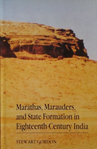 9780195633863: Marathas, Marauders, and State Formation in Eighteenth-Century India