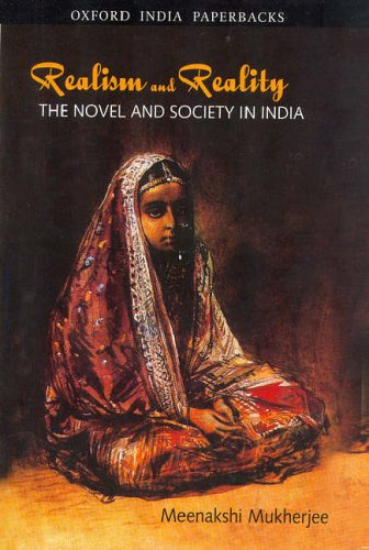 9780195634341: Realism and Reality: The Novel and Society in India (Oxford India Paperbacks)