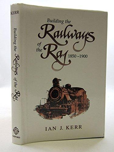 9780195634440: Building the Railways of the Raj, 1850-1900