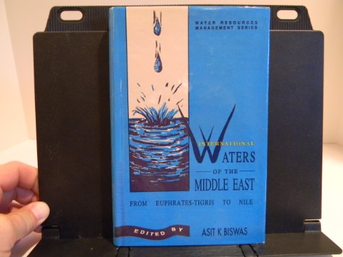 International Waters of the Middle East: From Euphrates-Tigris to Nile (Water Resources Management ...