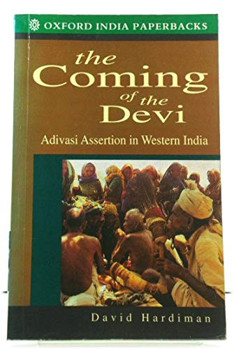 9780195635058: The Coming of the Devi: Adivasi Assertion in Western India (Oxford India Paperbacks)