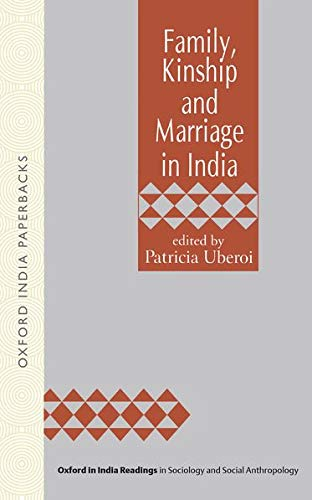 9780195635089: Family, Kinship and Marriage in India (Oxford in India Readings in Sociology and Social Anthropology)