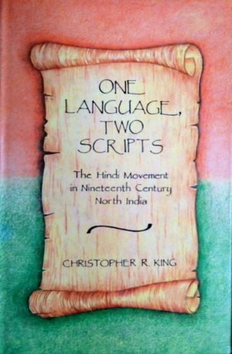 9780195635652: One Language, Two Scripts: The Hindi Movement in Nineteenth Century North India