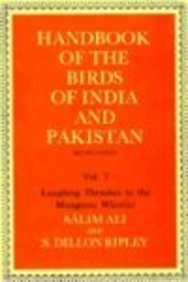 Handbook of the Birds of India and Pakistan: Together with Those of Bangladesh, Nepal, Bhutan and ...