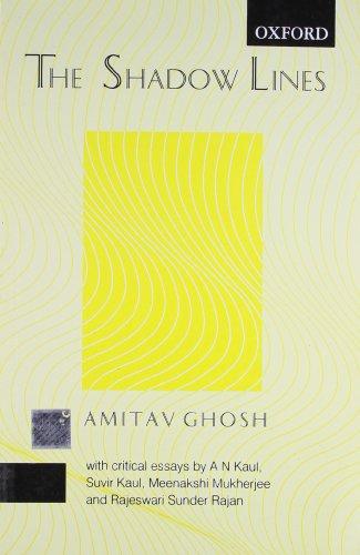 9780195636314: Shadow Lines: Educational Edition, with Critical Essays by A N Kaul, Suvir Kaul, Meenakshi Mukherjee & Rajesewari Sunder rajan