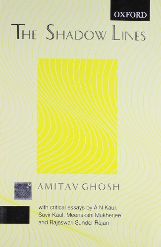 9780195636314: Shadow Lines: Educational Edition, with Critical Essays by A N Kaul, Suvir Kaul, Meenakshi Mukherjee & Rajesewari Sunder rajan