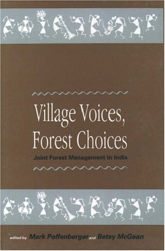 9780195636833: Village Voices, Forest Choices: Joint Forest Management in India